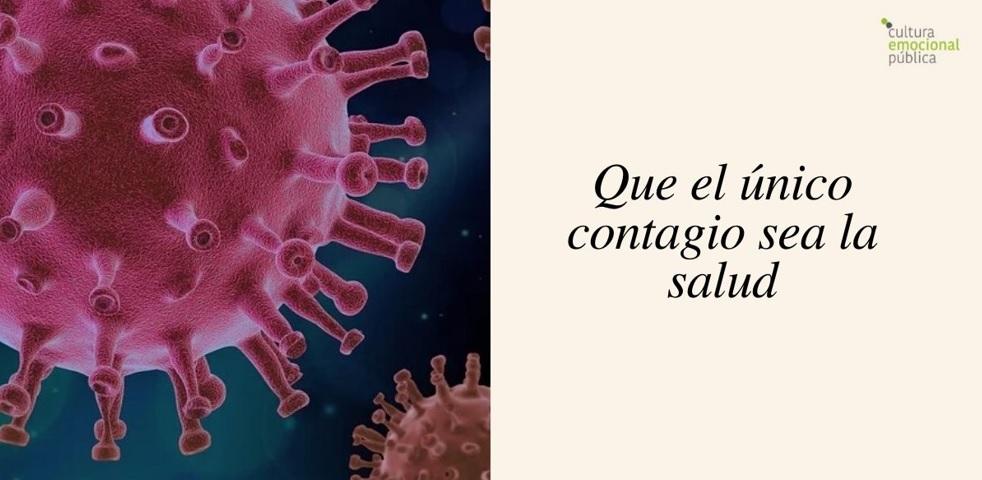 Que el único contagio sea la salud